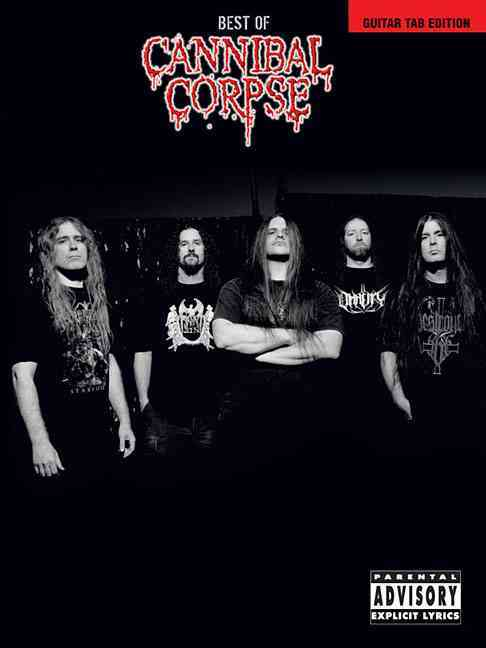 Best of Cannibal Corpse By Cannibal Corpse (CRT)